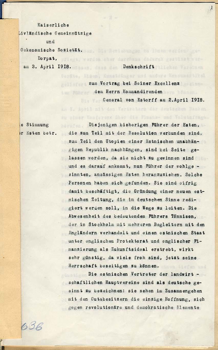 Liivimaa Üldkasuliku ja Ökonoomilise Sotsioeteedi kiri 3. aprillil okupatsioonivõimudele, et nende hinnangu kohaselt oli võimalik maa haldamisse kaasata soodsalt meelestatud kohalikke eestlaste juhte. RA, EAA.1185.1.1348