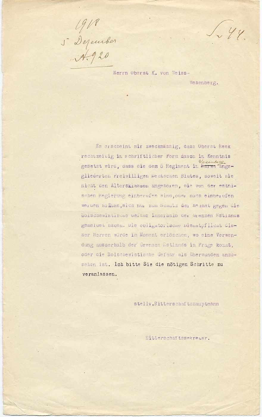 Rüütelkonna peamehe esindaja 1918. aasta 5. detsembril antud nõuanne Balti pataljoni ülemaks määratud polkovnik Konstantin von Weissile lasta polkovnik Nikolai Reegil kirjalikult kinnitada, et Rakveres asuva 5. polguga liidetud saksa vabatahtlikud on teenistusse astunud kodumaa kaitsmiseks bolševike vastu ainult Eestimaa piires. RA. EAA.854.2.1417