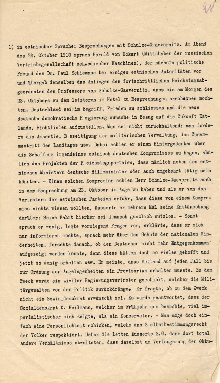 Väljavõte Saksamaa Riigipäeva liige prof von Schulze-Gaevernitz'i Tallinna reisist 23. oktoobril 1918, kus ta püüdis eesti poliitikutega jõuda kompromissile eesti-saksa ühisvalitsuse moodustamises. RA, EAA.957.1.306, l. 98