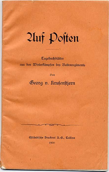Georg von Krusenstjerni mälestused Balti rügemendi võitlustest Viru rindel 1919. aasta jaanuaris ja veebruaris.