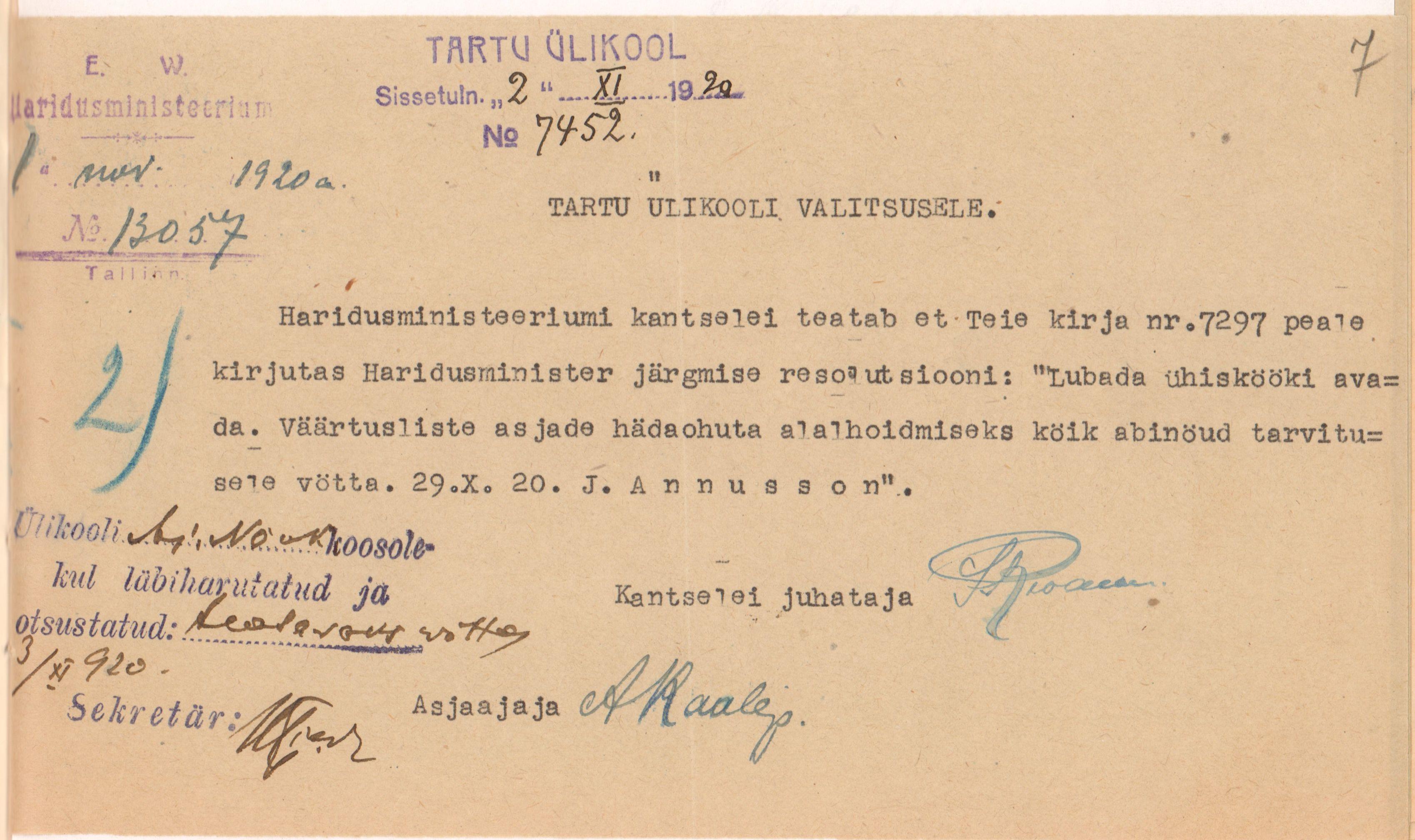 EAA.2100.4.467, l. 7 Haridusministri resolutsioon lubada avada üliõpilaste ühisköök selliselt, et väärtuslik dokumendipärand oleks samuti kaitstud. 1.11.1920.