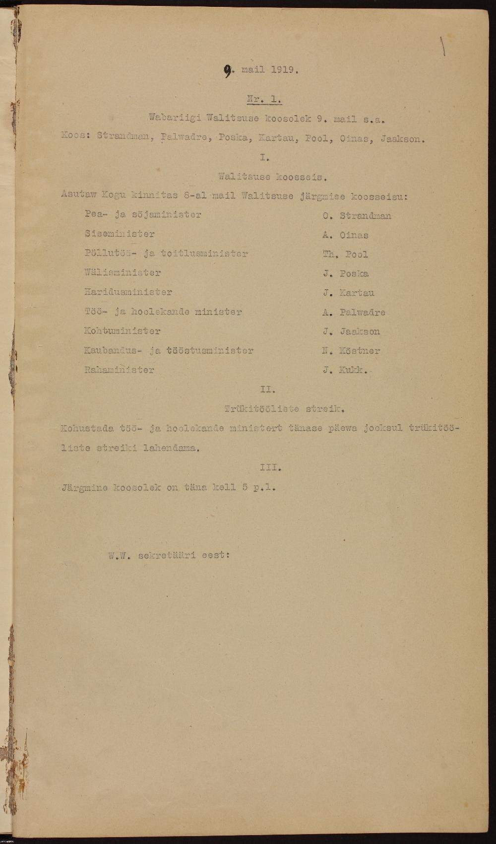 Eesti Vabariigi valitsuse esimese koosoleku protokoll. 1. mai 1919. Kohtuminister on Jüri Jaakson. ERA.31.1.15. era0031_001_0000015_00001_t