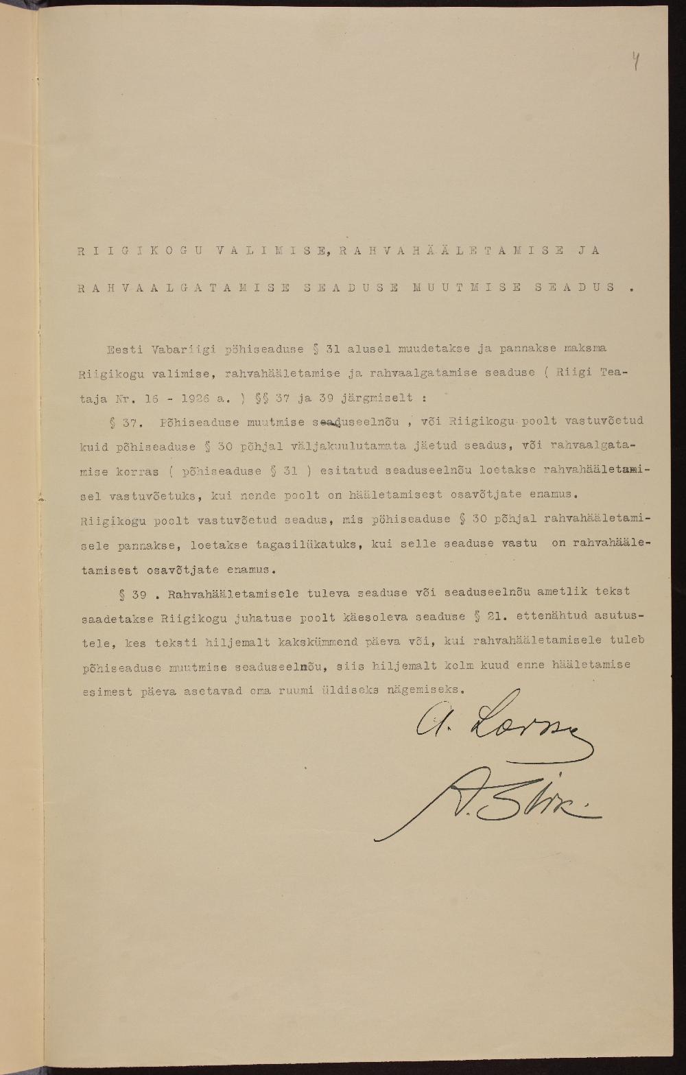 Riigikogu valimise, rahvahääletamise ja rahvaalgatuse seaduse muutmise seadus. Alla kirjutanud Andres Larka. ERA.80.4.1626.