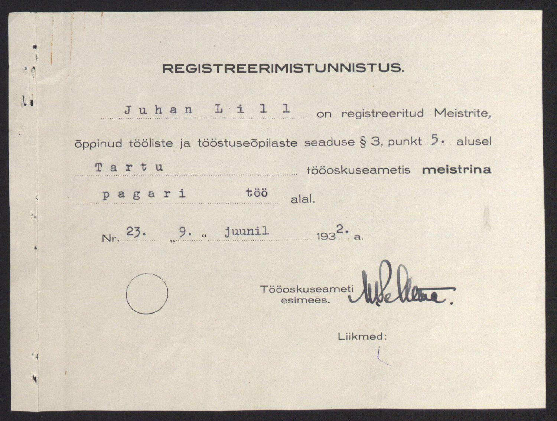 Tartu tööoskusameti pagarimeistri registreerimistunnistus Juhan Lillele, 1932. ERA.3167.1.585.