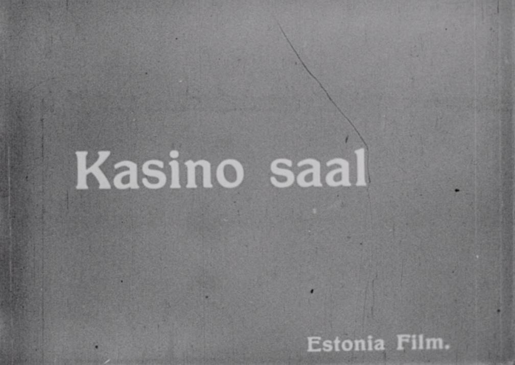 """Kaader kroonikapalast """"""""Estonia"""" rahvateater ja kontserdimaja Tallinnas"""". Kiri """"Kasino saal, Estonia Film""""."""