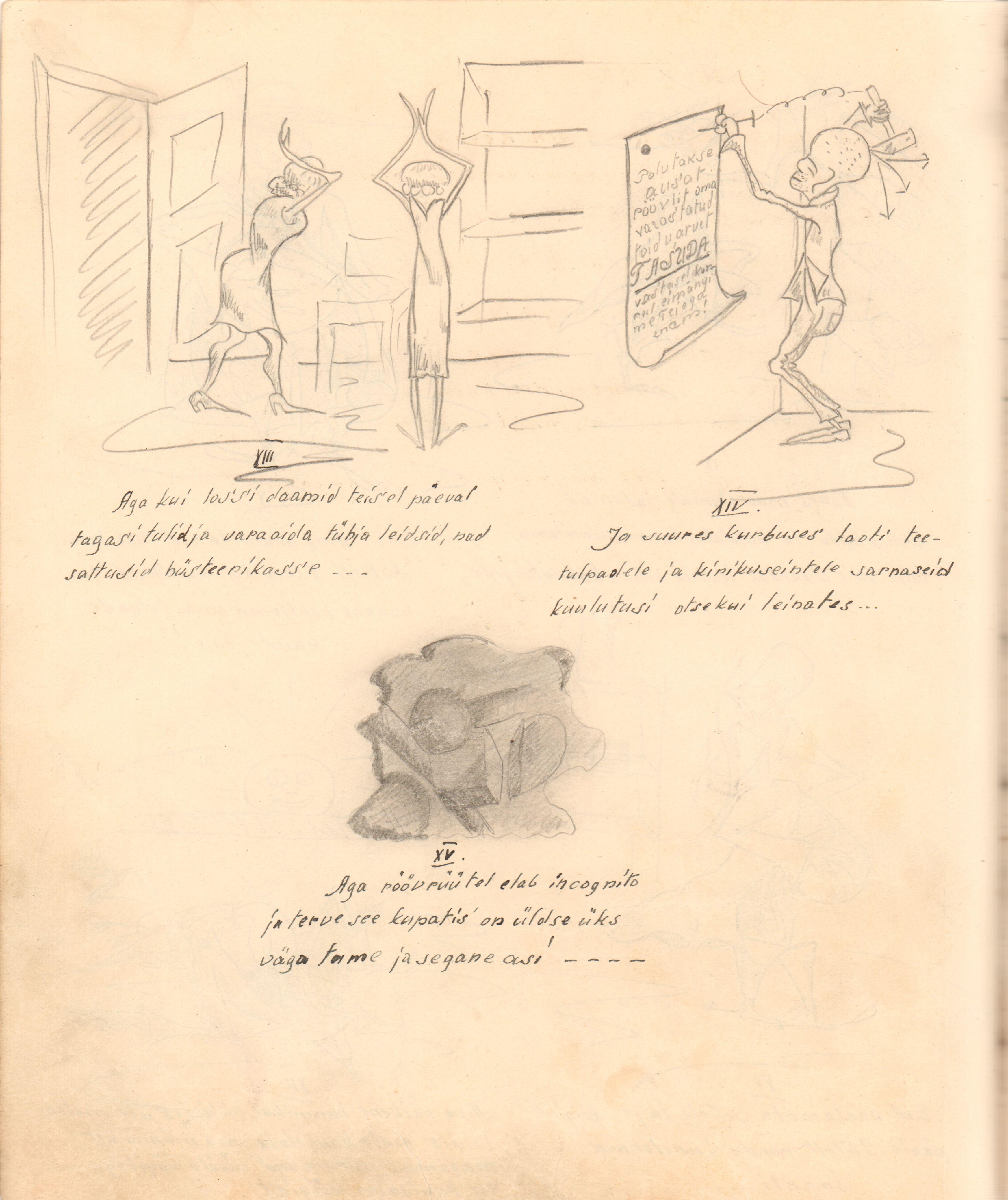 """Tragikoomiline piltjutustus koos kommentaaridega märgiti üles 1930. aastal EÜS Ühendus liikmete poolt toimetatud ja kirjutatud päevik-ajakirja """"Kõhuvalu raamat"""" (EAA.1771.1.94). MDS00155"""