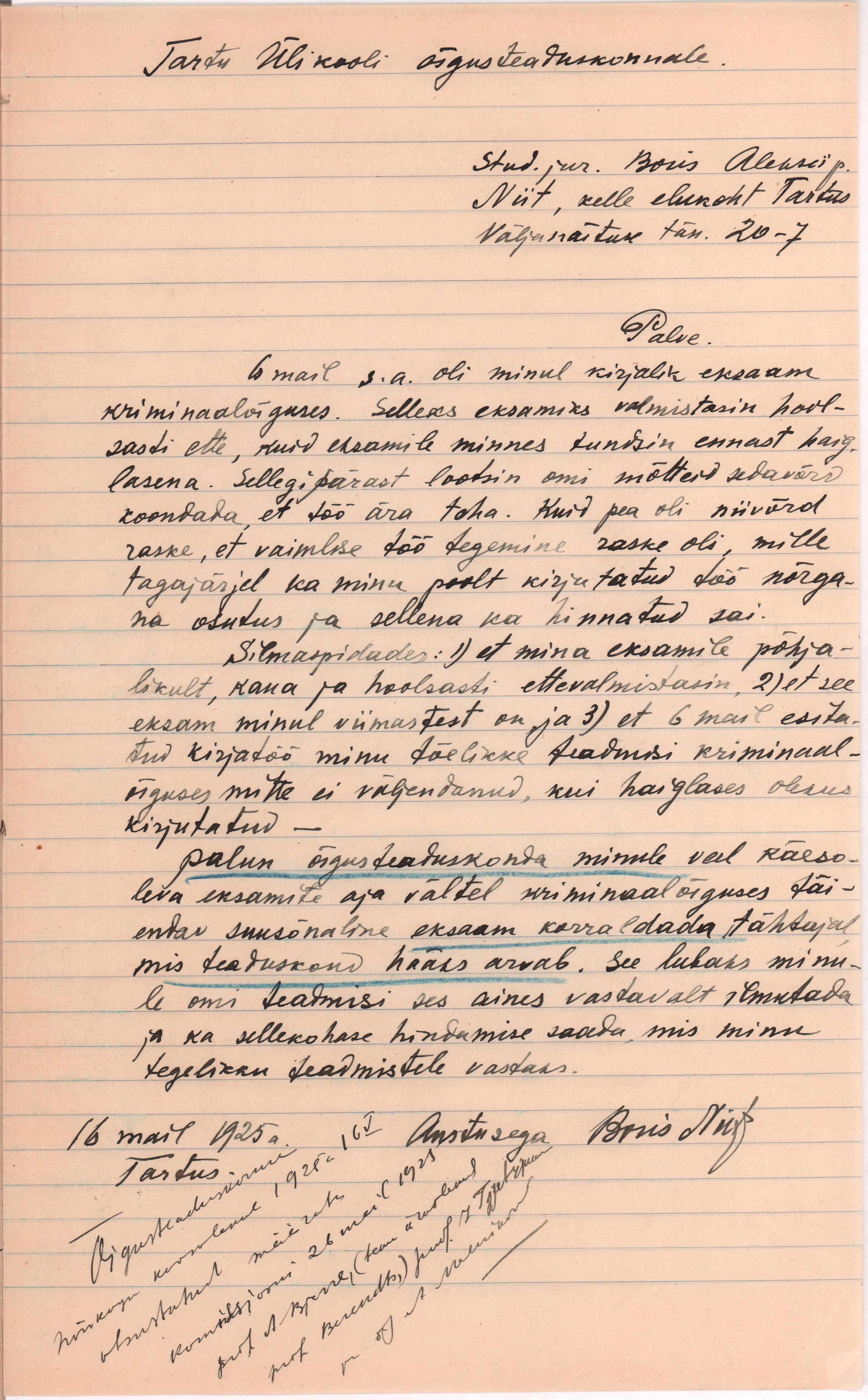 TÜ tudengi palvekiri õigusteaduskonnale järeleksami sooritamise asjus. 16. mai 1925. MDS03040