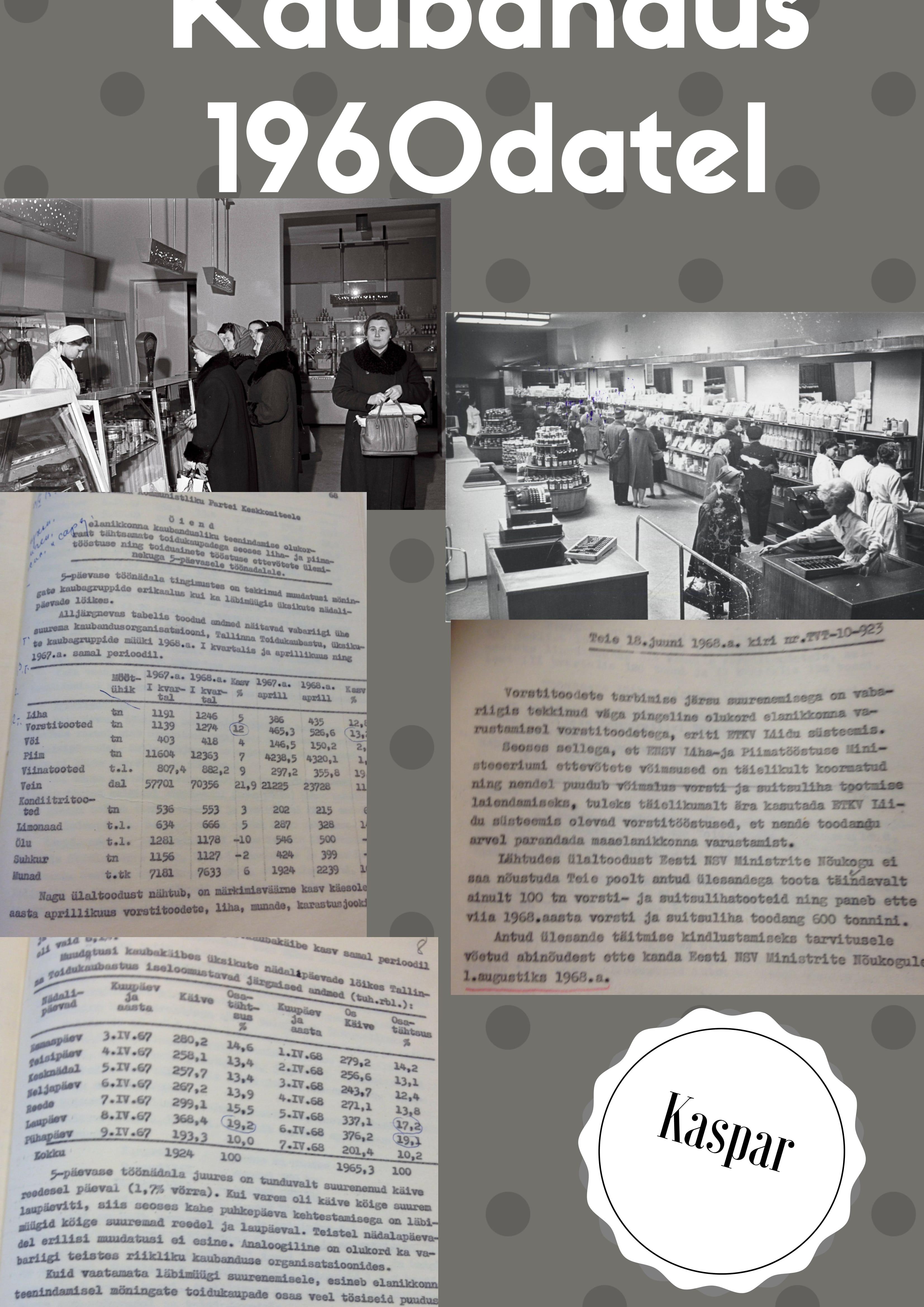 """Audentese Kooli 9B klassi rühmatöö. Võistkonna """"Kaspar"""" plakat """"Kaubandus"""". rühm_Kaspar_Kaubandus-1"""